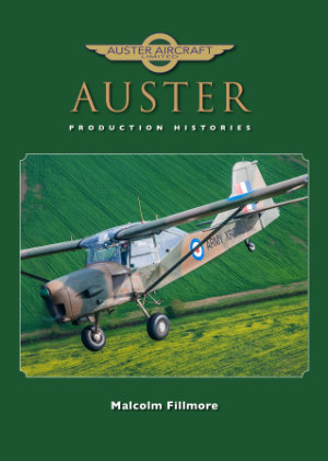 Auster Production Histories by Malcolm Fillmore Front Cover